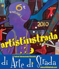 Artistinstrada - Festival Internazionale Itinerante di Arte di Strada - VI Edizione