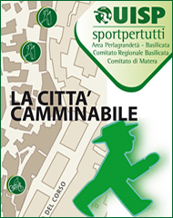 La citt� camminabile - Matera